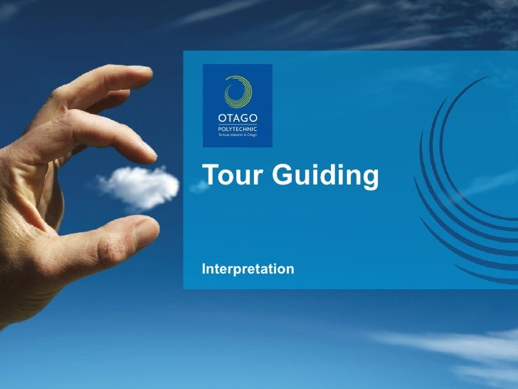 Tour Guiding Interpretation