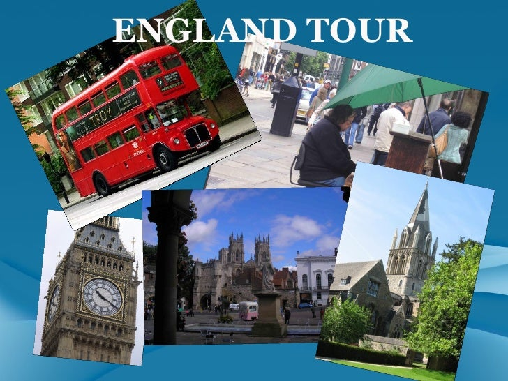 Tour In England