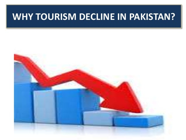 Lack of tourism in Pakistan