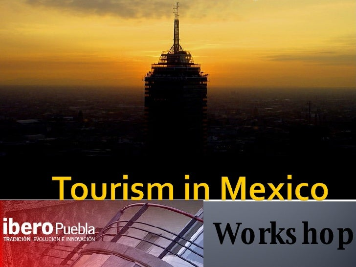 Tourism in Mexico and Investment Opportunities
