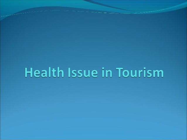 Tourism and health issue