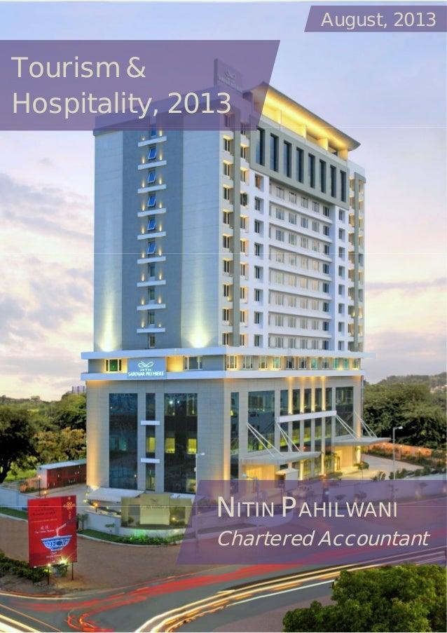 August, 2013  Tourism & Hospitality, 2013  NITIN PAHILWANI Chartered Accountant
