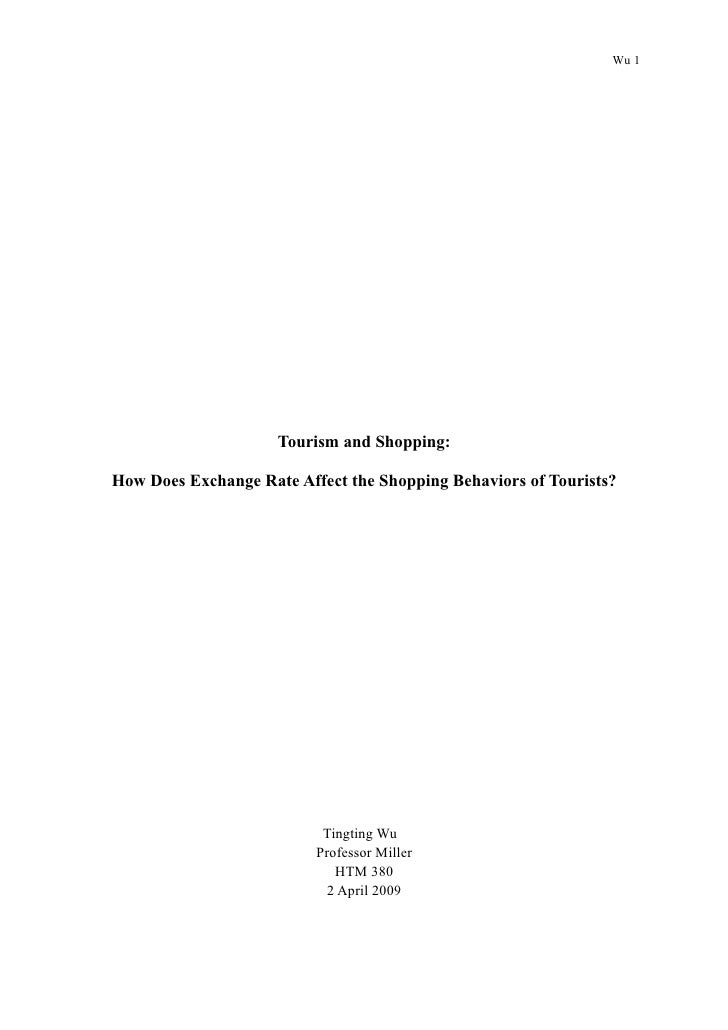 Wu 1                          Tourism and Shopping:  How Does Exchange Rate Affect the Shopping Behaviors of Tourists?    ...