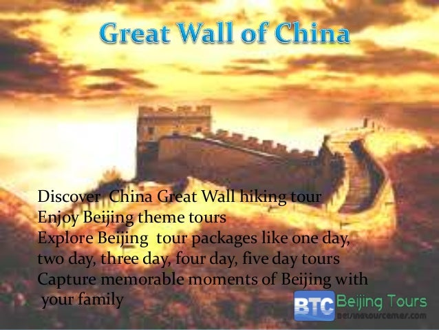 Discover China Great Wall hiking tour Enjoy Beijing theme tours Explore Beijing tour packages like one day, two day, three...