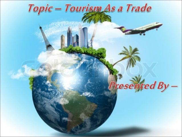 Tourism as a trade