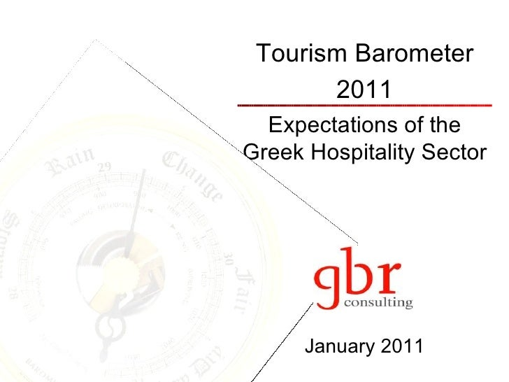 Tourism Barometer 2011 Expectations of the Greek Hospitality Sector January 2011