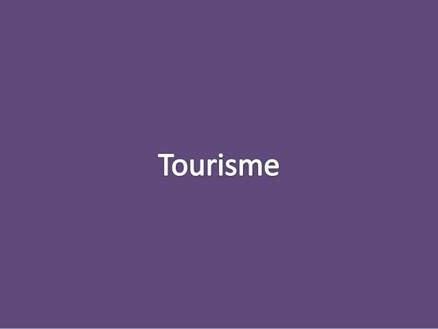 Le tourisme est le fait de voyager dans, ou de parcourir pour son plaisir, un lieu autre que celui où l'on vit habituellem...