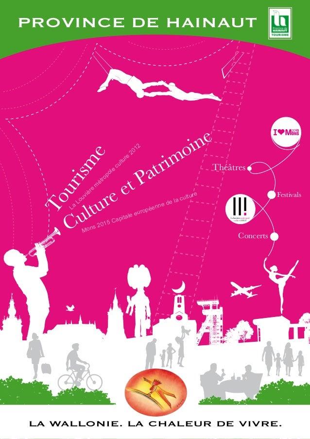 Tourisme, culture et patrimoine.