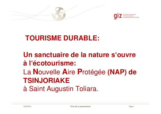 TOURISME DURABLE: Un sanctuaire de la nature s'ouvre Page 1 Un sanctuaire de la nature s'ouvre à l'écotourisme: La Nouvell...
