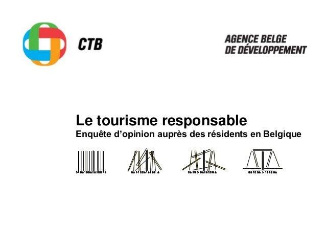 Le tourisme responsable Enquête d'opinion auprès des résidents en Belgique