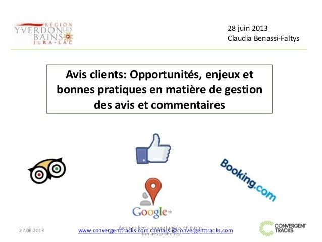 Hotels, restaurants: Avis clients, e-réputation, enjeux, bonnes pratiques - Yverdon Tourisme 28 juin 2013