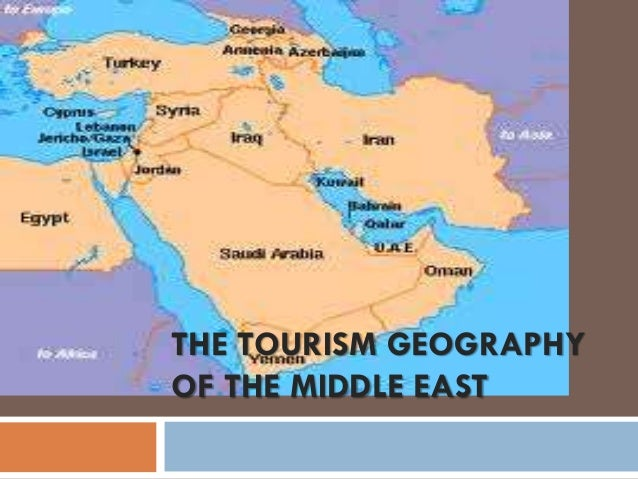 THE TOURISM GEOGRAPHY OF THE MIDDLE EAST