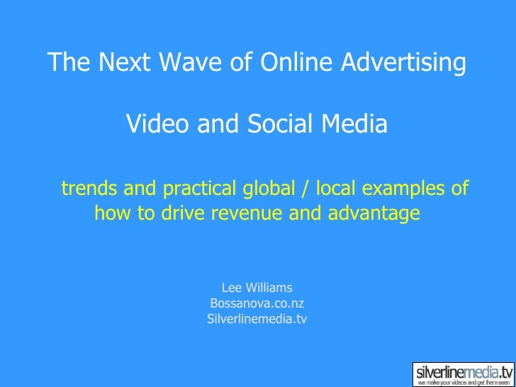 Next Wave of Online Advertising