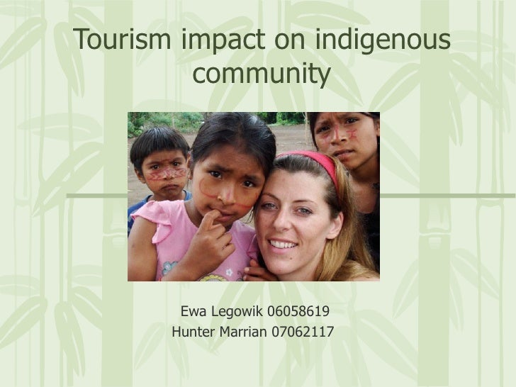 Tourism Impacts on Indigenous people
