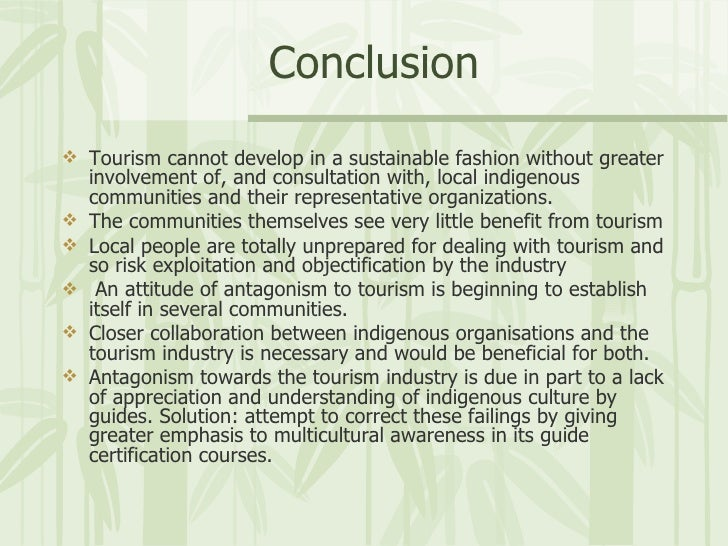 tourism and indigenous people essay Indigenous knowledge indigenous communities and business leaders ties supports initiatives promoting equatable benefits for indigenous communities, and grassroots efforts strengthening indigenous peoples' voices in the global tourism industry.