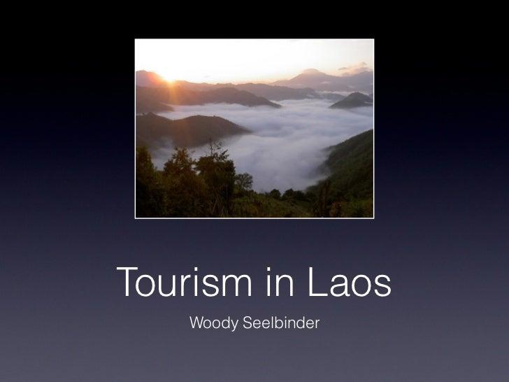 Tourism in Laos   Woody Seelbinder
