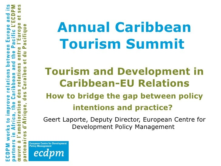 Tourism and Development in Caribbean-EU Relations How to bridge the gap between policy intentions and practice?