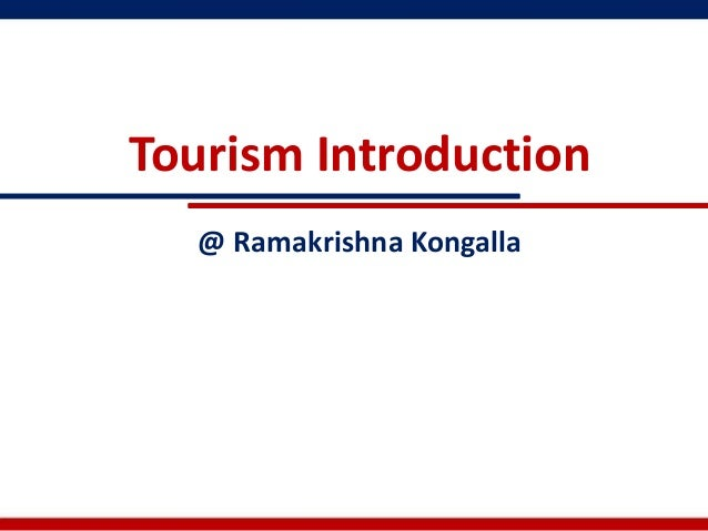 Tourism Introduction  @ Ramakrishna Kongalla
