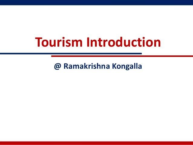 Tourism Introduction  @ Ramakrishna Kongalla