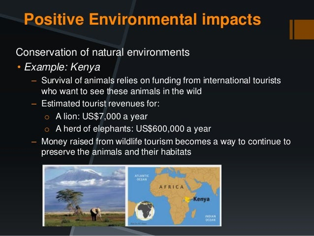 positive environmental impacts of tourism in malaysia Environmental implications of the tourism industry tourism, environmental impact  s27 positive impacts.