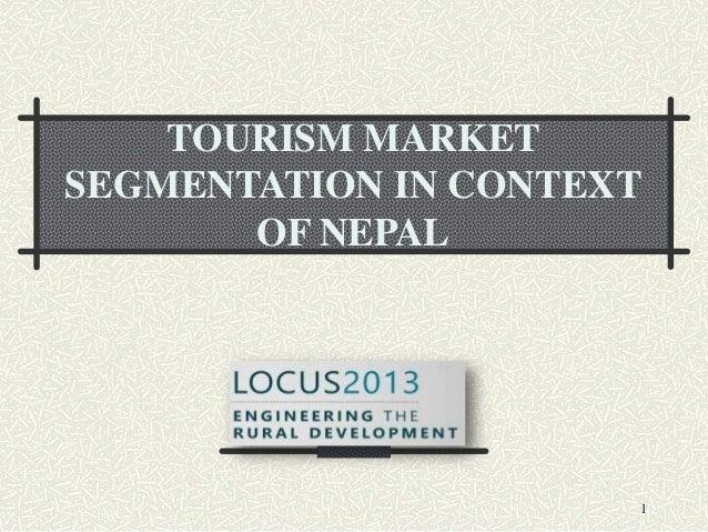 Tourism market segmentation in context of nepal