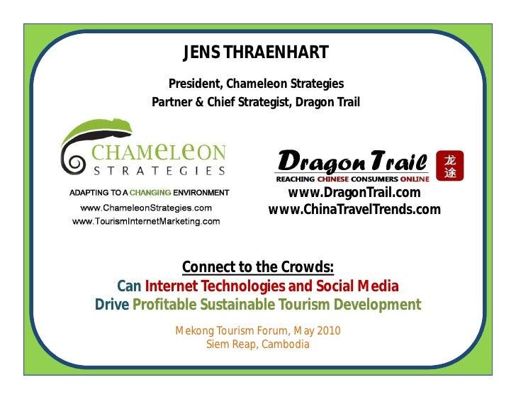 JENS THRAENHART            President, Chameleon Strategies         Partner & Chief Strategist, Dragon Trail               ...