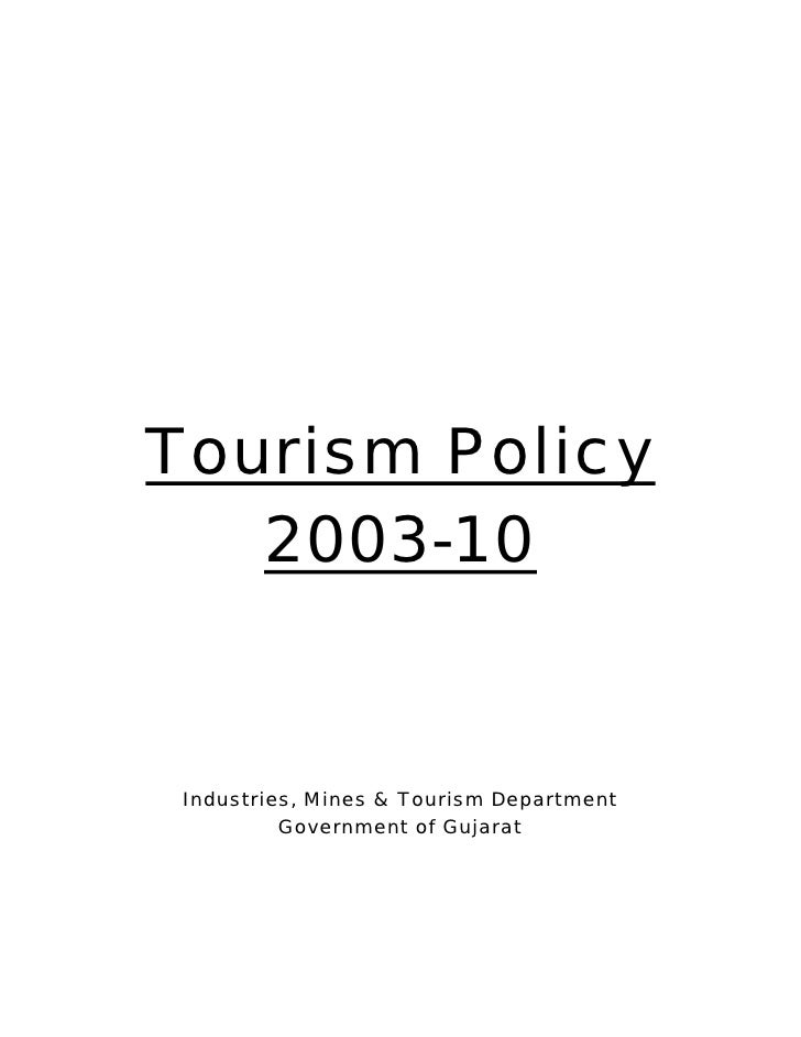 Tourism Policy   2003-10 Industries, Mines & Tourism Department          Government of Gujarat