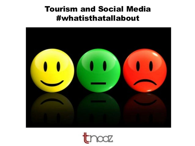 Tourism and Social Media #whatisthatallabout
