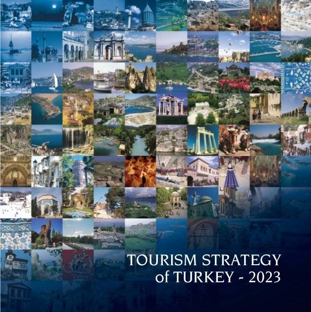 TOURISM STRATEGY   of TURKEY - 2023