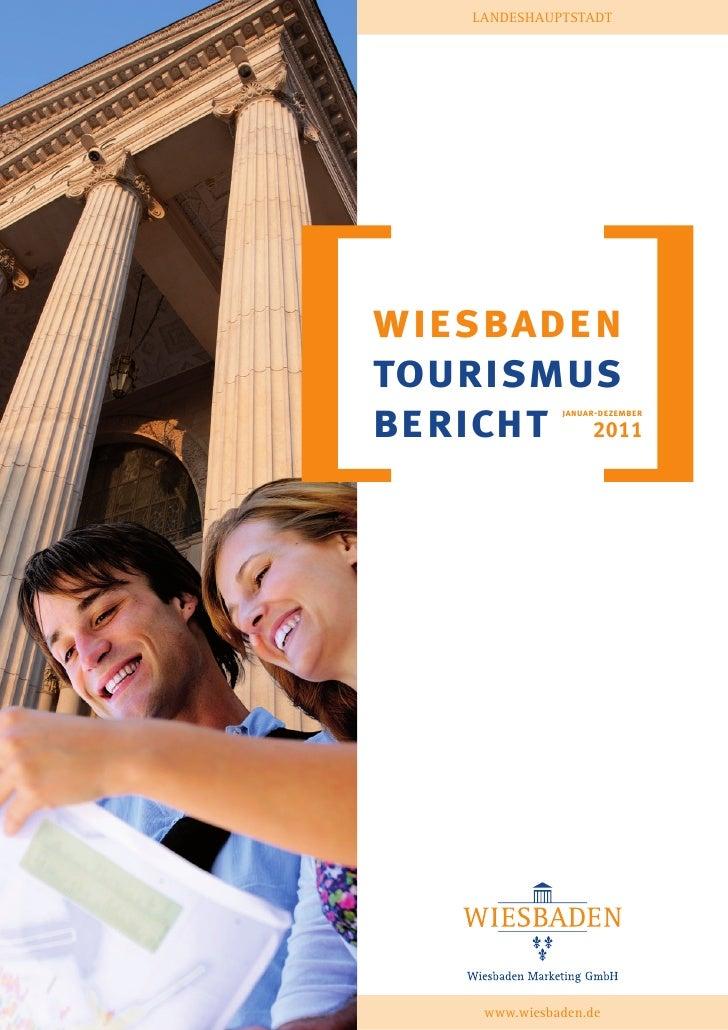 LANDESHAUPTSTADTwiesbadentourismus                                 Januar - Juni 2009bericht 2011   januar-dezember     ww...