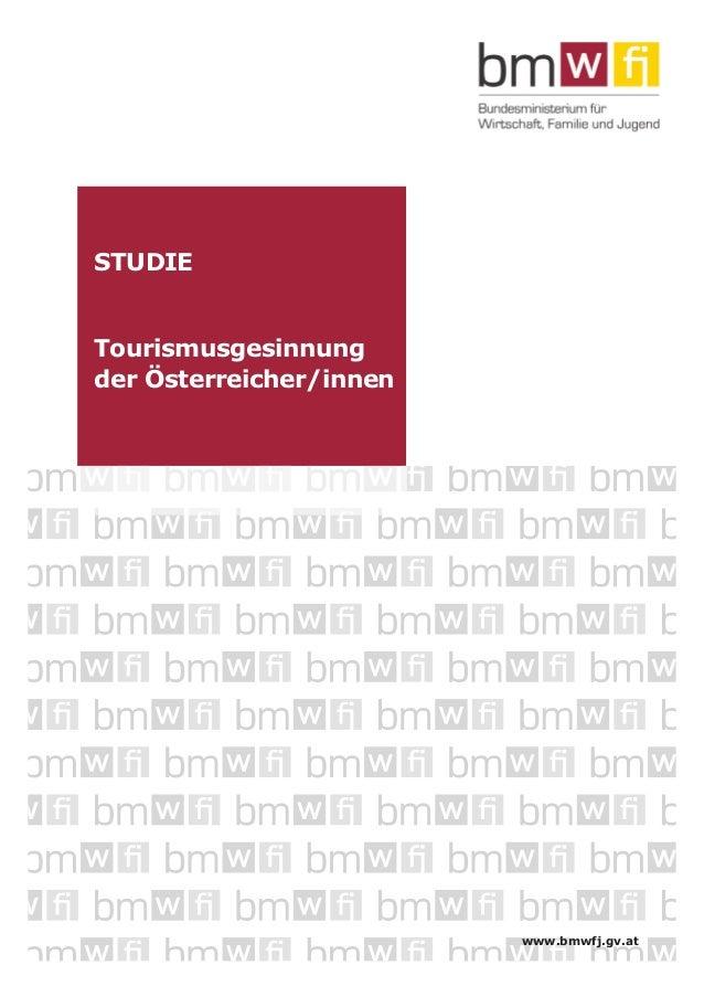 STUDIE  Tourismusgesinnung der Österreicher/innen  www.bmwfj.gv.at