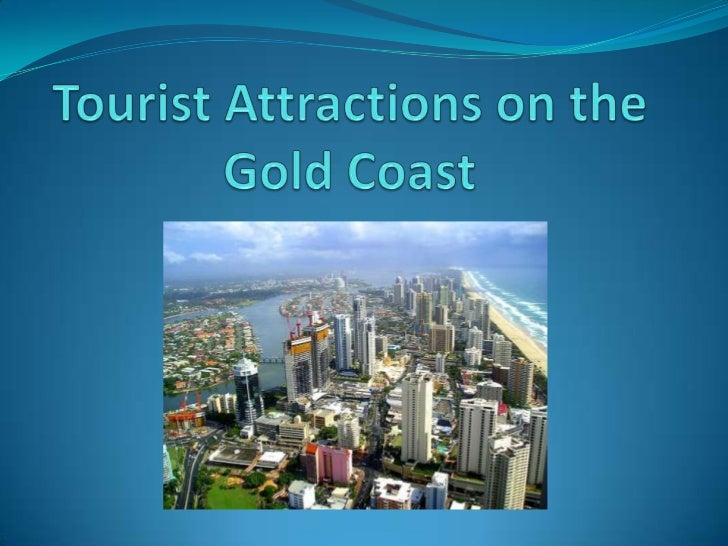 Tourist attractions on the gold coast