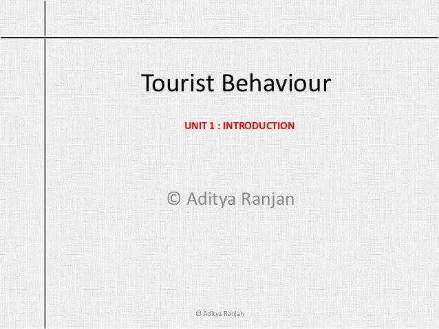 Tourist behaviour, unit 1