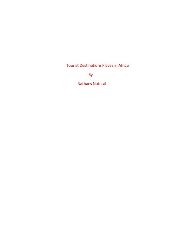 Tourist Destinations Places in Africa By Nathans Natural