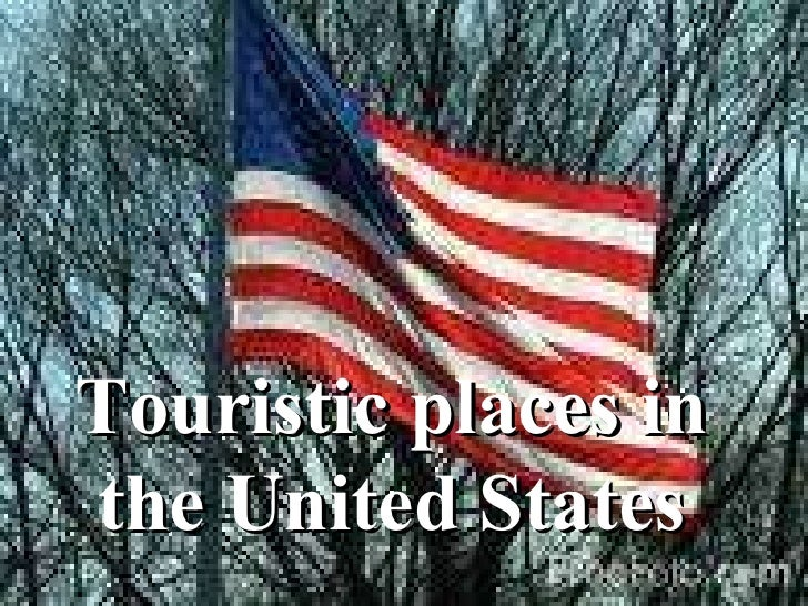 Touristic places in the United States