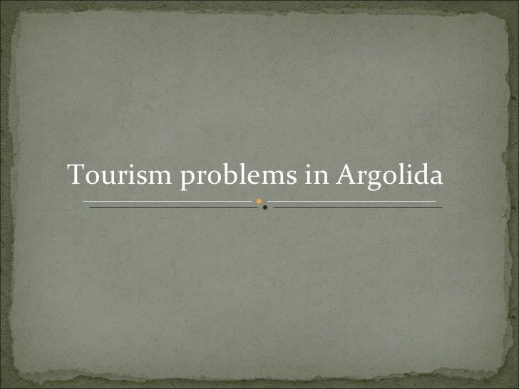 Tourism problems in Argolida