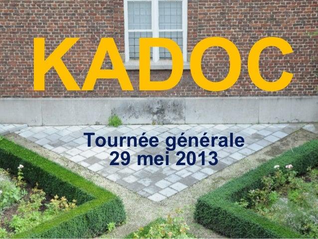 Tournée Générale 29 mei 2013 | KADOC