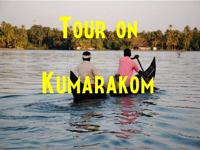 Tour onKumarakom