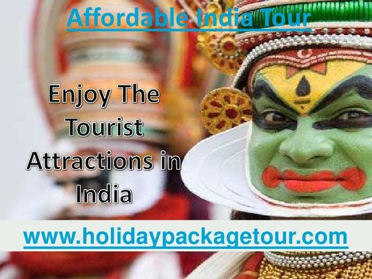 Affordable India Tourwww.holidaypackagetour.com