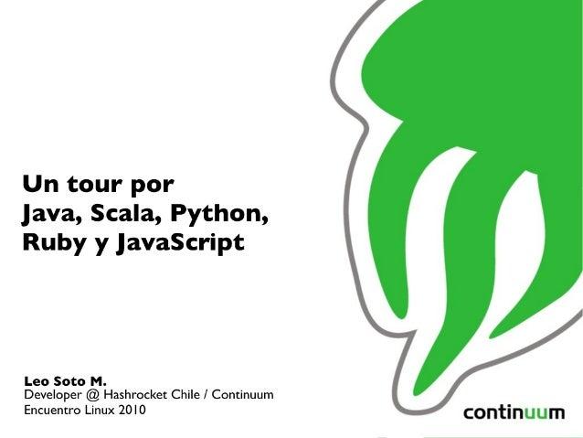 Un tour por Java, Scala, Python, Ruby y Javascript