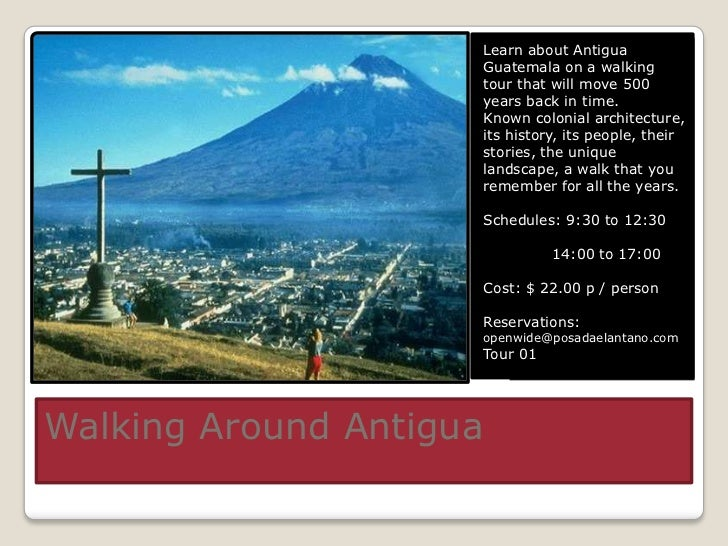 Learn about Antigua                     Guatemala on a walking                     tour that will move 500                ...