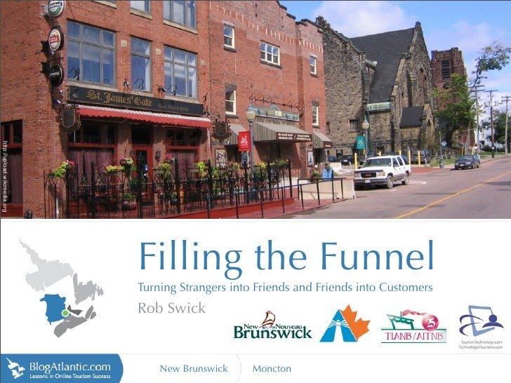 Filling the Funnel - Moncton