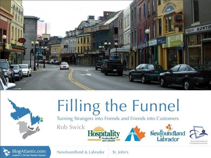Filling the Funnel - Newfoundland & Labrador