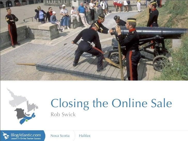 http://www.vte.qc.ca                            Closing the Online Sale                        Rob Swick                  ...