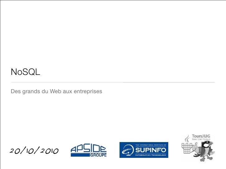 Tours JUG (oct 2010) - NoSQL, des grands du Web aux entreprises