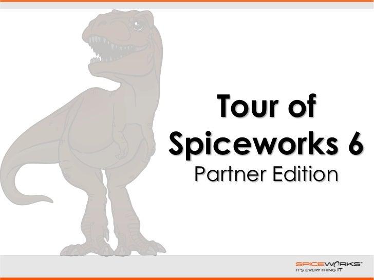 Tour of Spiceworks 6: Partner Edition