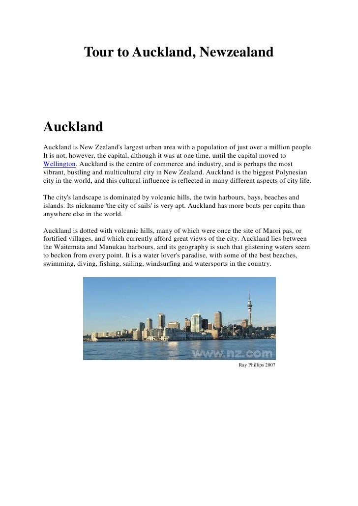 Tour to Auckland, Newzealand<br />Auckland<br />Auckland is New Zealand's largest urban area with a population of just ove...