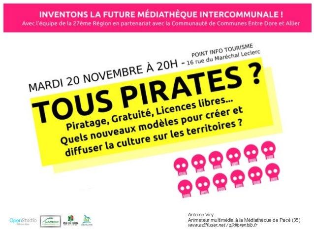 Antoine ViryAnimateur multimédia à la Médiathèque de Pacé (35)www.adiffuser.net / ziklibrenbib.fr