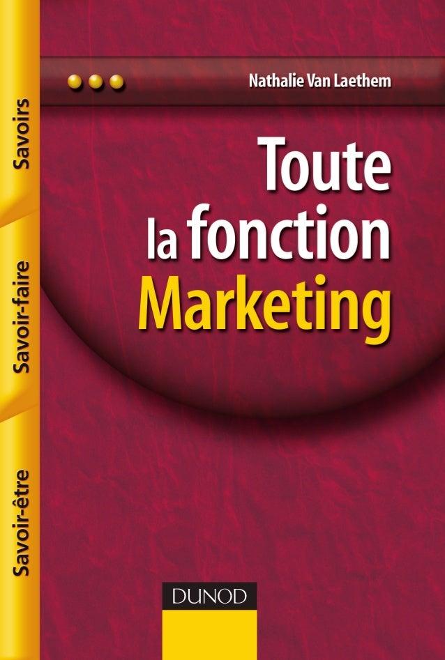 Ce livre couvre l'ensemble de la fonction Marketing : Les Savoirs : notions de marketing stratégique, opérationnel, client...