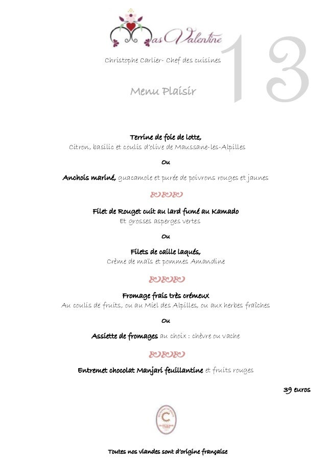 Christophe Carlier- Chef des cuisines Menu Plaisir Terrine de foie de lotte, Citron, basilic et coulis d'olive de Maussane...